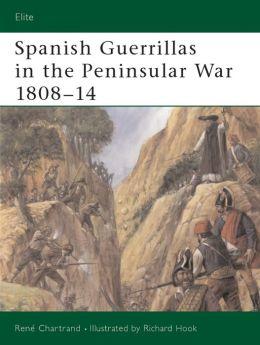 Spanish Guerrillas in the Peninsular War 1808-14