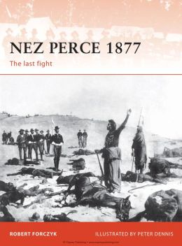 Nez Perce 1877: The last fight