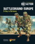 Book Cover Image. Title: Bolt Action:  Battleground Europe: D-Day to Germany, Author: Warlord Games