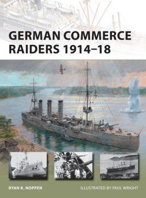 German Commerce Raiders 1914-18