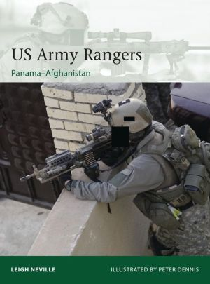 US Army Rangers: Panama-Afghanistan