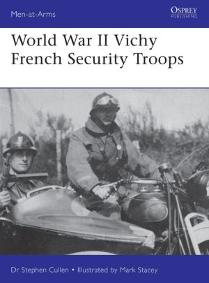 World War II Vichy French Security Troops