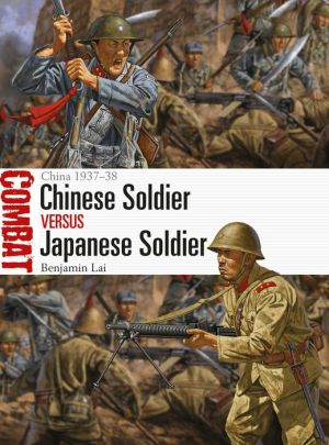 Book Chinese Soldier vs Japanese Soldier: China 1937-38