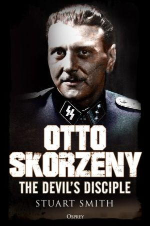 Book Otto Skorzeny: The Devil's Disciple