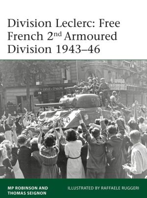 Book Division Leclerc: The Leclerc Column and Free French 2nd Armored Division, 1940-1946