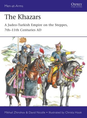 Book The Khazars: A Judeo-Turkish Empire on the Steppes, 7th-11th Centuries AD
