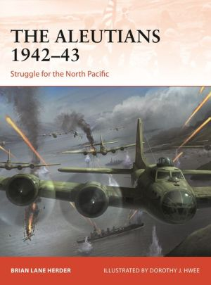 Book The Aleutians 1942-43: Struggle for the North Pacific