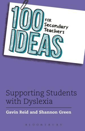 100 Ideas for Secondary Teachers: Dyslexia