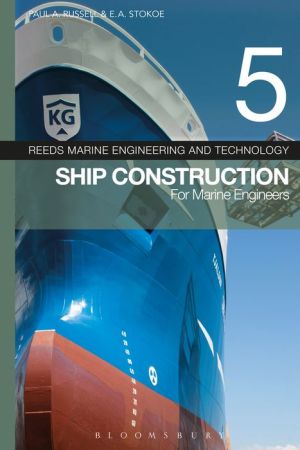 Reeds Vol 5: Ship Construction for Marine Engineers