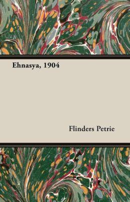 Ehnasya, 1904