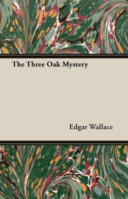 The Three Oak Mystery