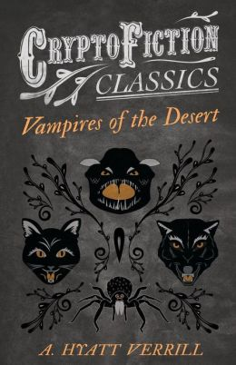 Vampires of the Desert (Cryptofiction Classics)