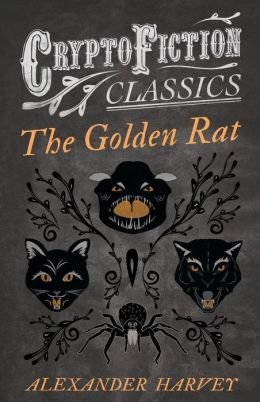 The Golden Rat (Cryptofiction Classics)