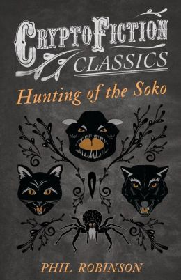 Hunting of the Soko (Cryptofiction Classics)