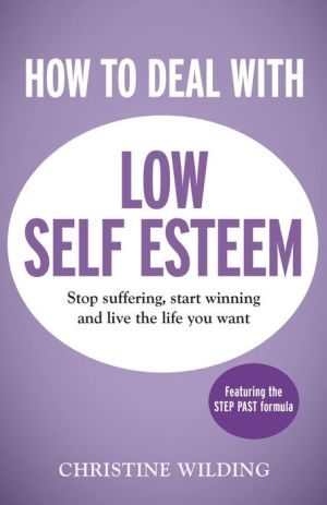 How to Deal with Low Self-Esteem