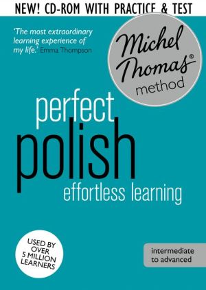 Perfect Polish: Revised (Learn Polish with the Michel Thomas Method)