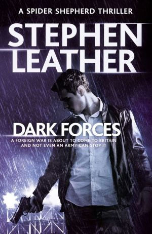 Dark Forces: The 13th Spider Shepherd Thriller