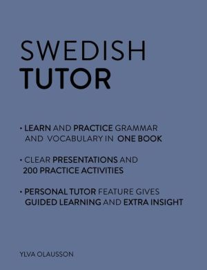 Swedish Tutor: Grammar and Vocabulary Workbook (Learn Swedish)