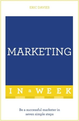 Successful Marketing in a Week: Teach Yourself