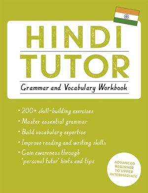 Book Hindi Tutor: Grammar and Vocabulary Workbook (Learn Hindi with Teach Yourself)