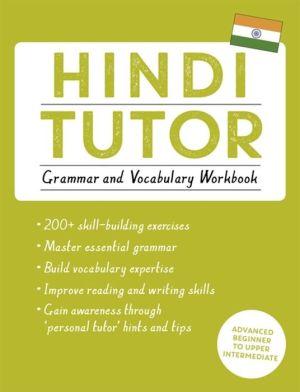 Book Hindi Tutor: Grammar and Vocabulary Workbook (Learn Hindi with Teach Yourself)