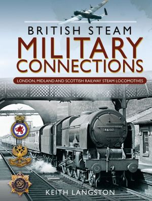 Book Military Connections: GWR, SR, BR & WD Steam Locomotives