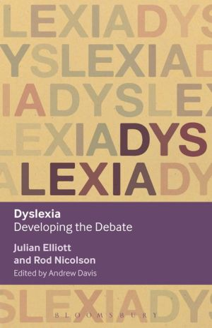 Dyslexia: Developing the Debate