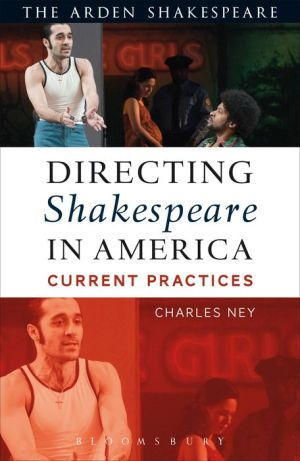 Directing Shakespeare in America: Current Practices