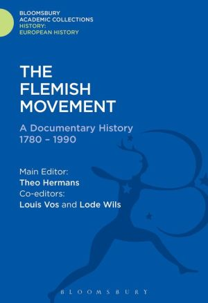 The Flemish Movement: A Documentary History 1780-1990