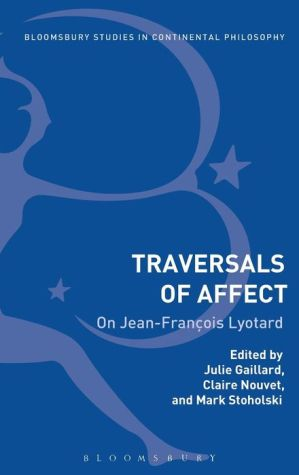 Traversals of Affect: On Jean-Francois Lyotard