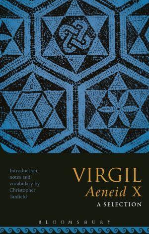 Virgil Aeneid X: A Selection