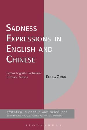 Sadness Expressions in English and Chinese: Corpus Linguistic Contrastive Semantic Analysis