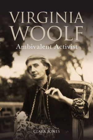 Virginia Woolf: Ambivalent Activist