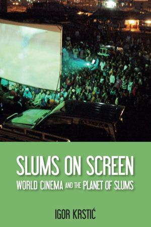 Slums on Screen: World Cinema and the Planet of Slums