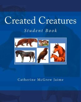Created Creatures: Student Book