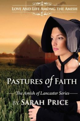 Pastures of Faith: The Amish of Lancaster