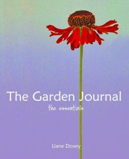 The Garden Journal the Essentials