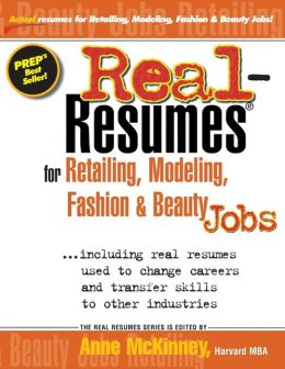 Real-Resumes for Retailing, Modeling, Fashion and Beauty Jobs