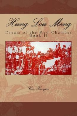 Hung Lou Meng, Dream of the Red Chamber, Book II