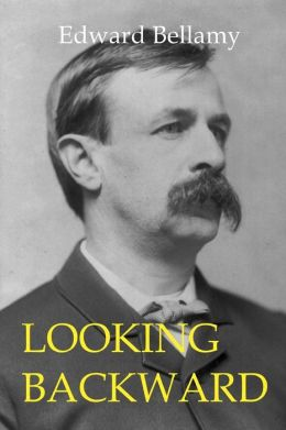 Looking Backward: From 2000 To 1887