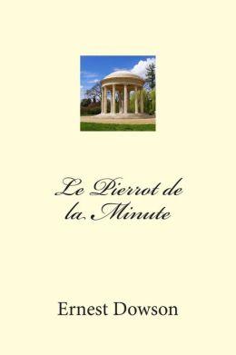Le Pierrot de la Minute: Edition Bilingue
