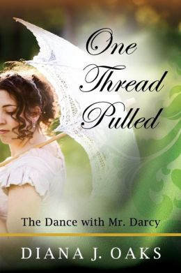 One Thread Pulled: The Dance with Mr. Darcy