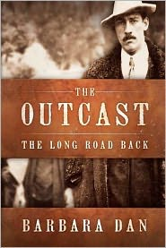 The Outcast: The Long Road Back