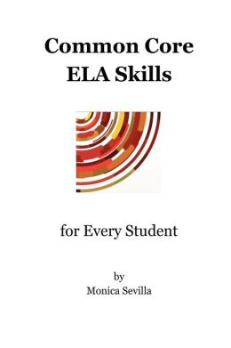 Common Core ELA Skills for Every Student