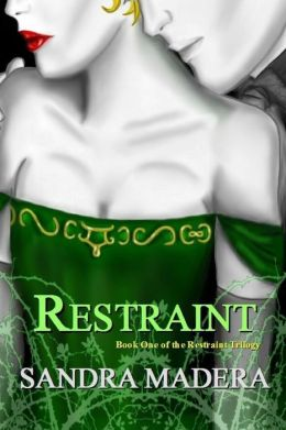 Restraint: Book One of the Restraint Trilogy