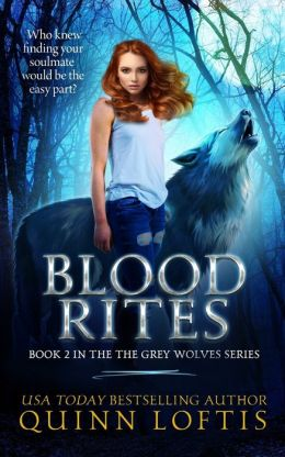 Blood Rites, Book 2 in the Grey Wolves Series