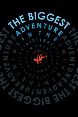The Biggest Adventure in the Littlest World