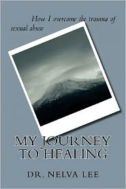 My Journey to Healing: How I Overcame the Trauma of Sexual Abuse