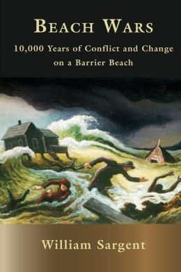 Beach Wars: 10,000 Years on a Barrier Beach