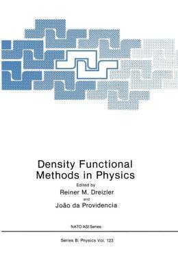 Density Functional Methods In Physics